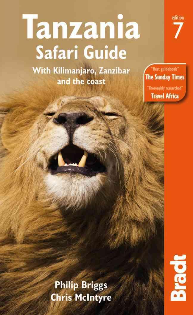 Bradt Tanzania Safari Guide By Briggs, Philip/ McIntyre, Chris